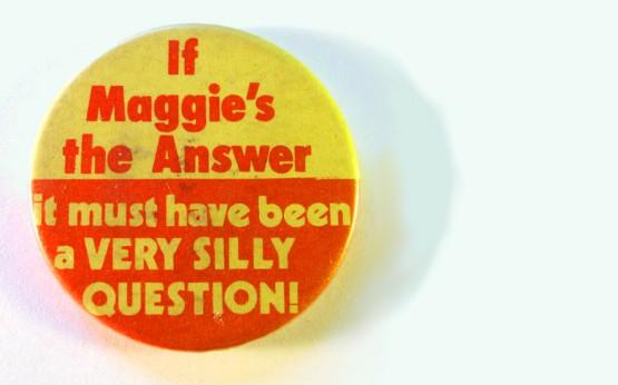 Anti-Margaret Thatcher Button